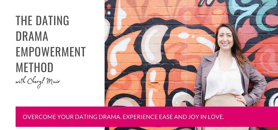 Dating Drama Empowerment Method.png