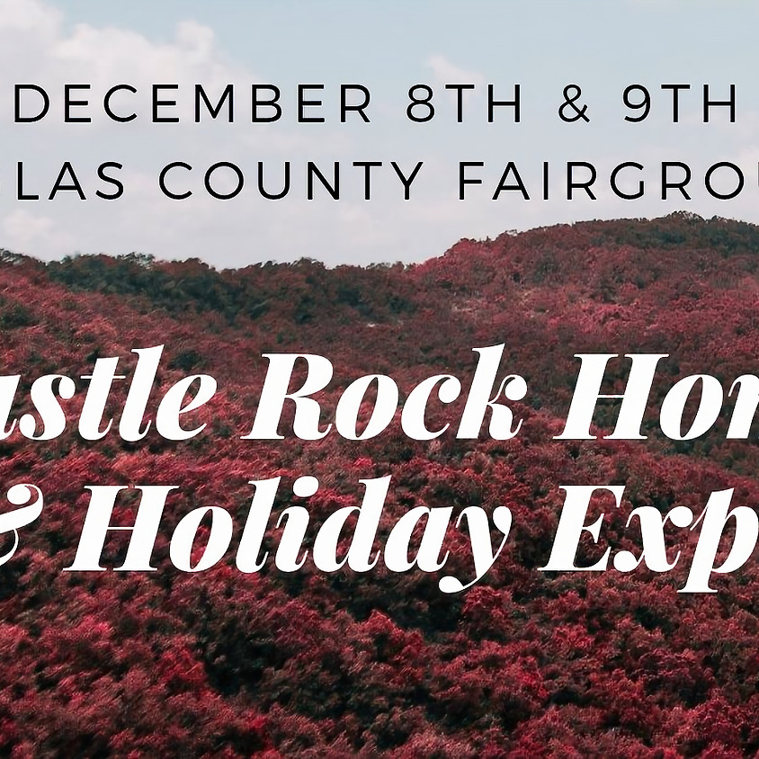 Castle Rock Home and Holiday Expo