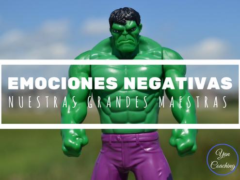 Emociones Negativas, Nuestras Grandes Maestras (parte I)
