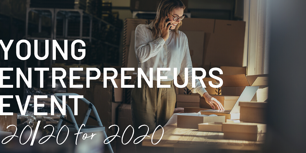 Young Entrepreneurs: 20/20 for 2020