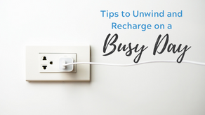 Tips to Unwind and Recharge on a Busy Day