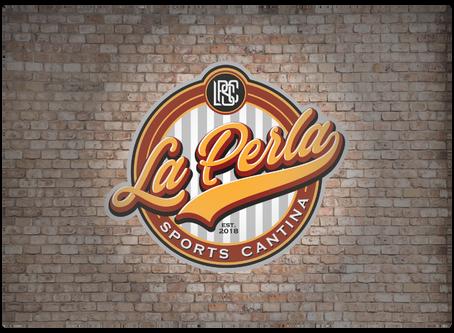 Client Spotlight- La Perla Sports Cantina