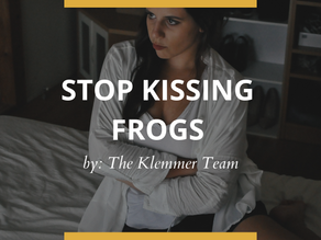 Stop Kissing Frogs