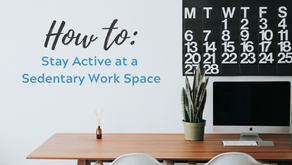 How to Stay Active at a Sedentary Work Space