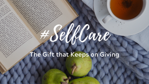 #SelfCare: The Gift that Keeps on Giving