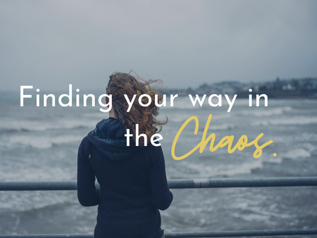 Finding Your Way in the Chaos