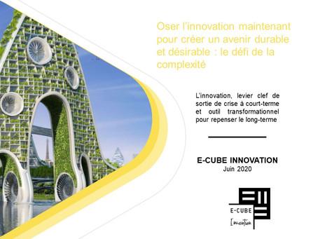 Oser l'innovation maintenant pour créer un avenir durable et désirable : le défi de la complexité