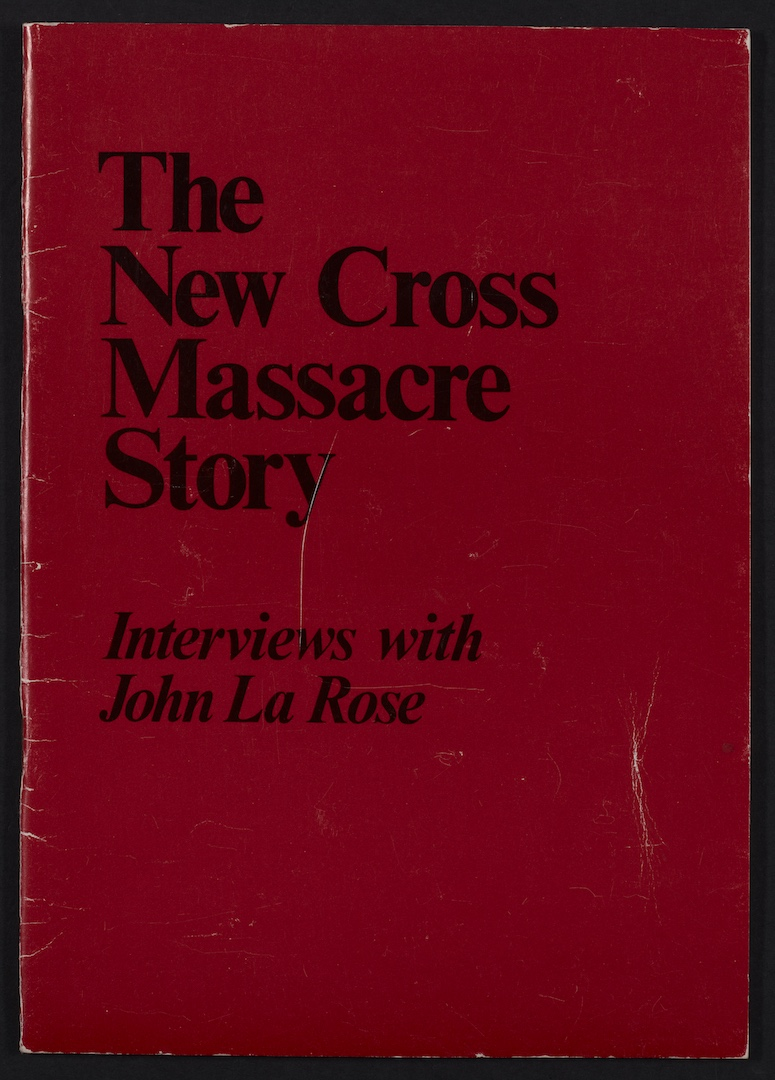 22 The New Cross Massacre Story-Interviews with John La Rose (New Beacon Books). c1980s. Huntley Arc