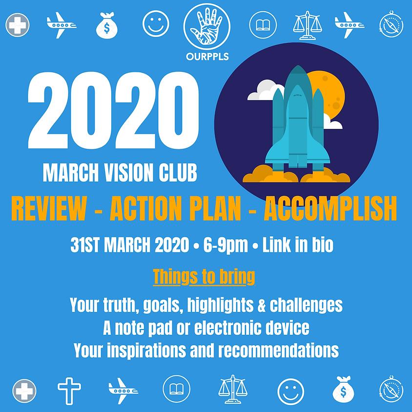 March Vision Club