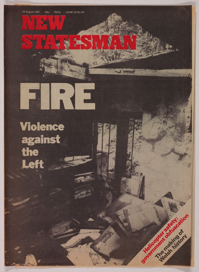 21 'Fire-Violence against the Left'-New Statesman, 28th Aug. 1981. Huntley Archives at London Metrop