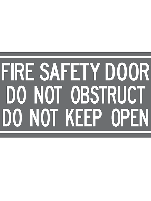 fire door signage grey