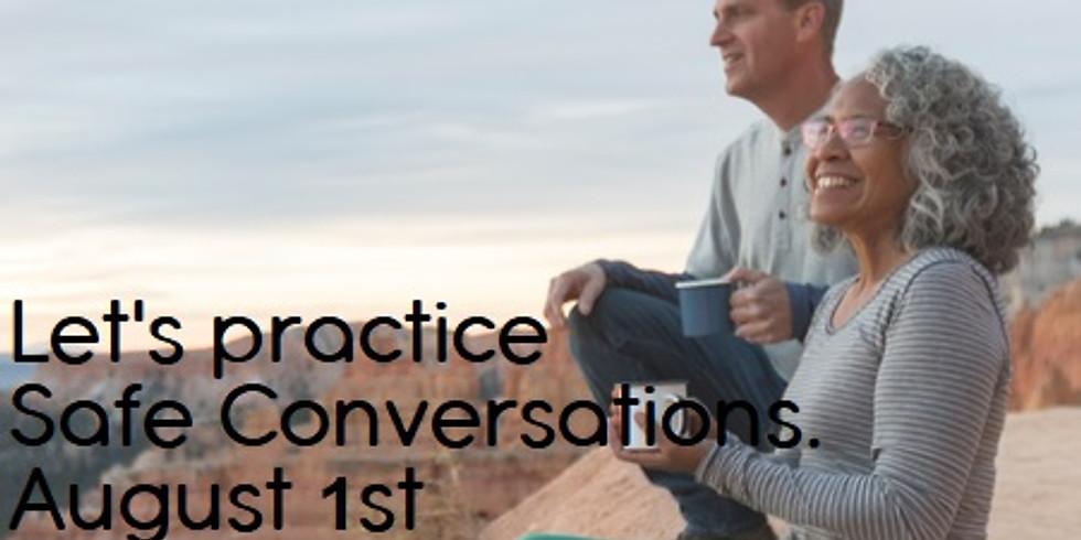 Let's practice Safe Conversations