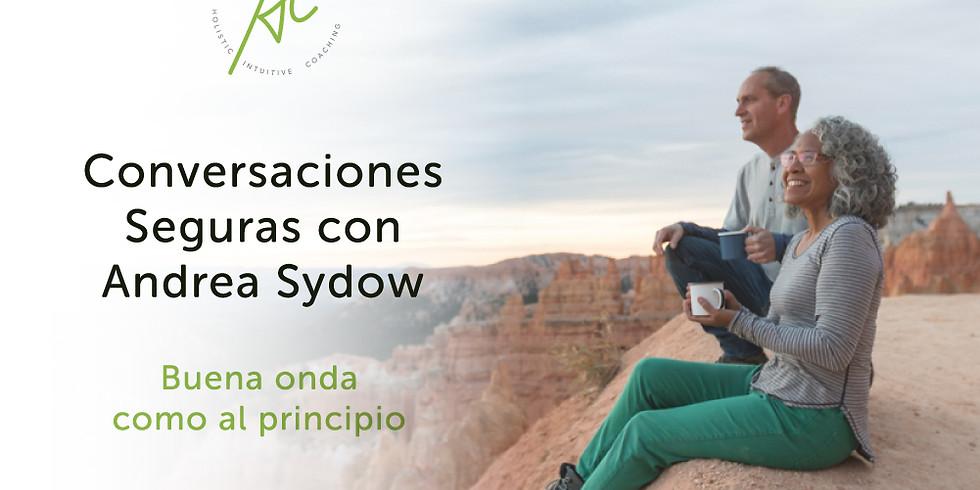 Practica Conversaciones Seguras con Andrea Sydow
