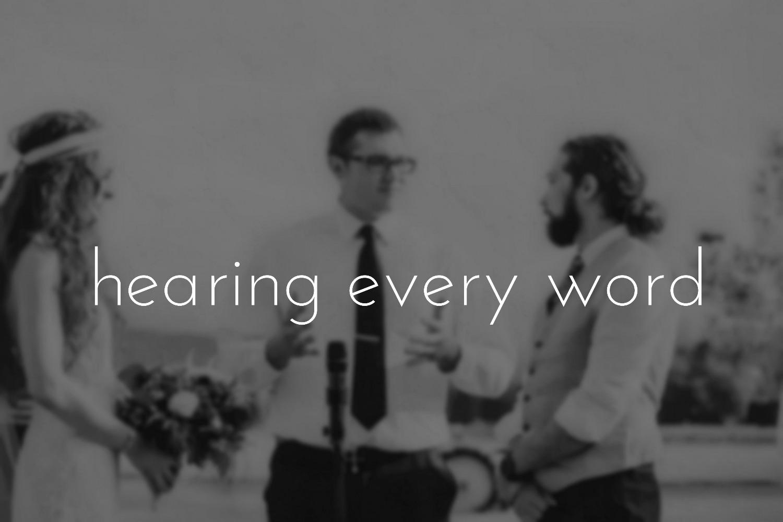 Hearing Every Word