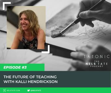 #3: The Future of Teaching with Kalli Hendrickson