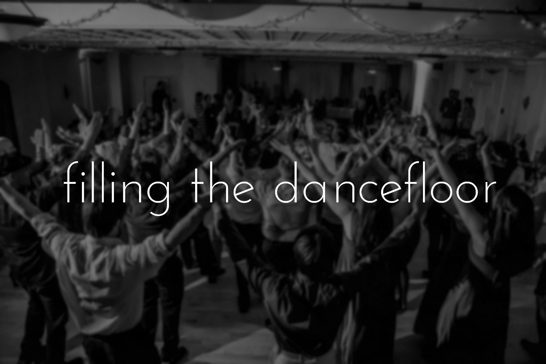 Filling the Dancefloor