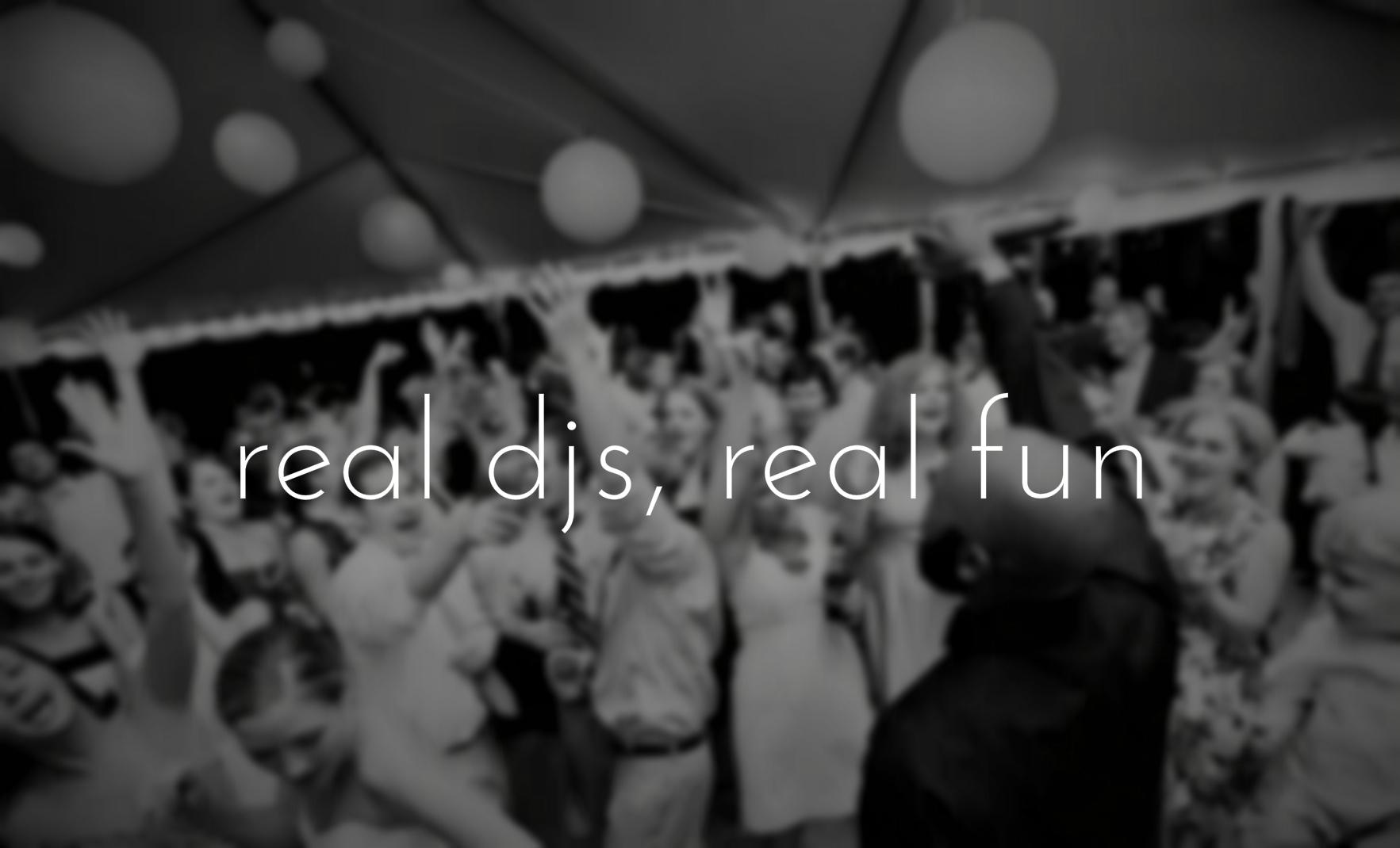 Real DJs, Real Fun