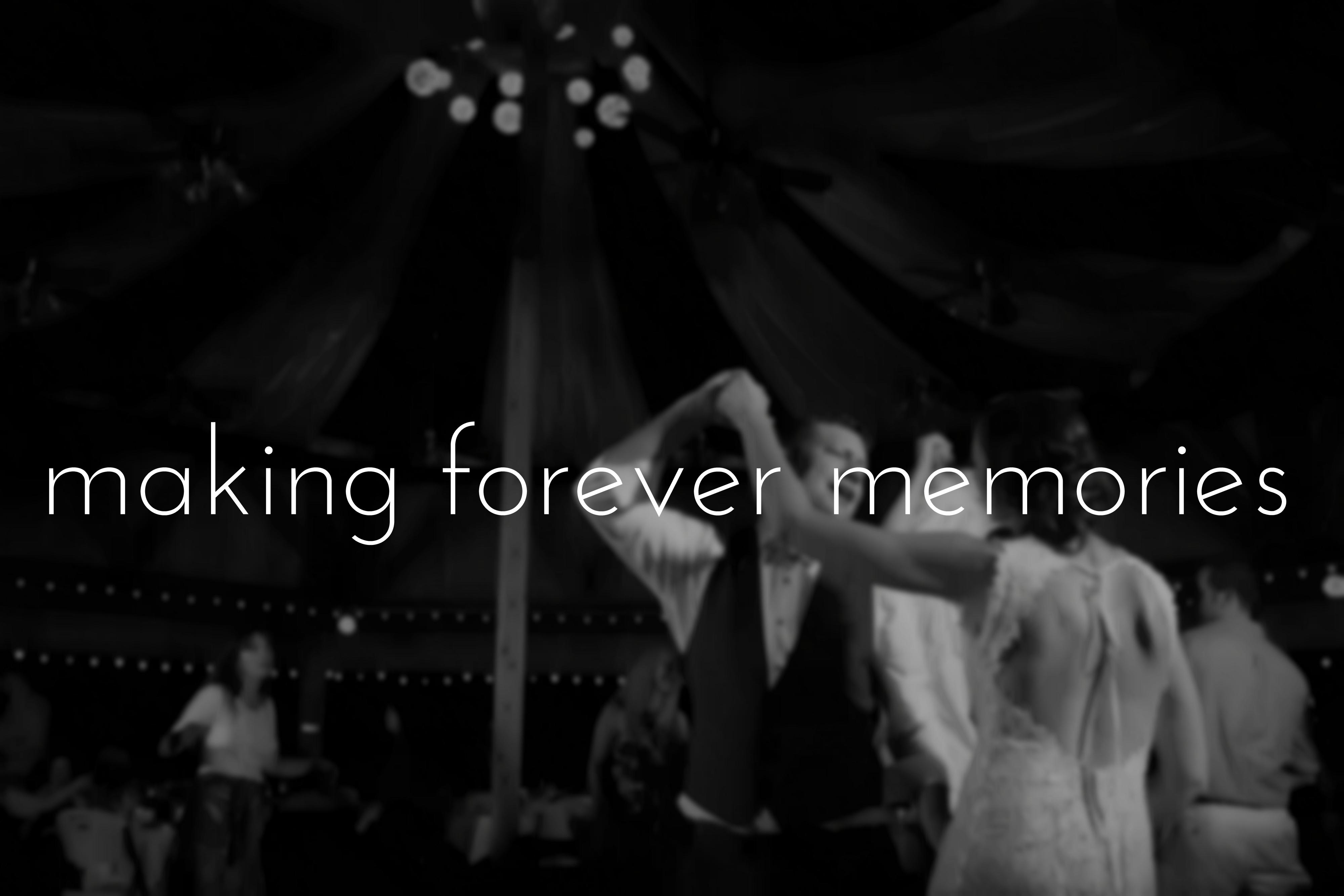 Making Forever Memories
