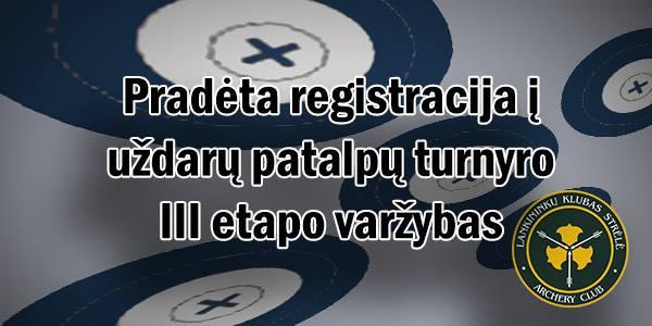 Registracija į FINALINĮ šaudymo iš lanko centro Strėlė etapą