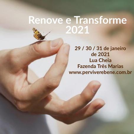 JAN / 2021 - Retiro Renove e Transforme 2021 na Fazenda Três Marias