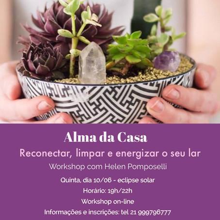 10\Junho\2021 - Workshop Alma da Casa com Helen Pomposelli ( Especial Cristais )