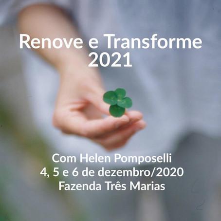 Dez/2020: Retiro Renove e Transforme 2021 com Helen Pomposelli na Fazenda Três Marias