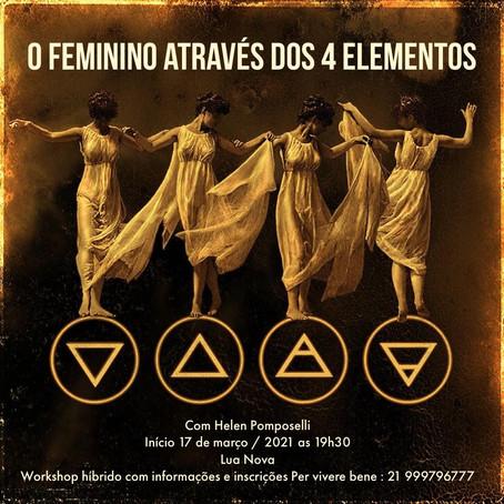 17 /03/2021 Workshop O Feminino atraves dos 4 elementos com Helen Pomposelli