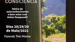 28/29/30 de Maio/2021 Retiro Despertar da Consciência na Fazenda Três Marias