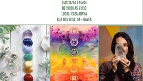 12 e 14 de Abril /2021 - Workshop Equilíbrio dos chacras através dos cristais
