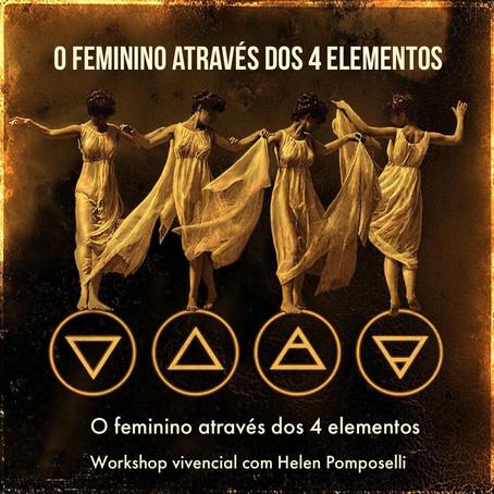 29/04 às 19h30 - WORKSHOP FEMININO E OS 4 ELEMENTOS com Helen Pomposelli on-line