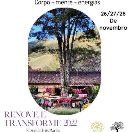 NOV / 2021 - Retiro Renove e Transforme 2022 na Fazenda Três Marias