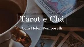 10 /julho/2021 - Tarot e Chá com Helen Pomposelli