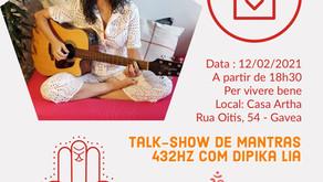12/02/2021 - Talk Show de Dipika Lia com Mantras 432hz