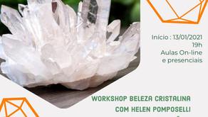 13/01 /2021 - Workshop Beleza Cristalina com Helen Pomposelli