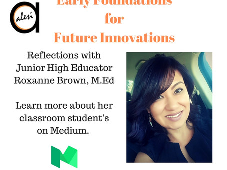 Early Foundations for Future Innovations with Roxanne Brown M.ED: Connecting in Middle School