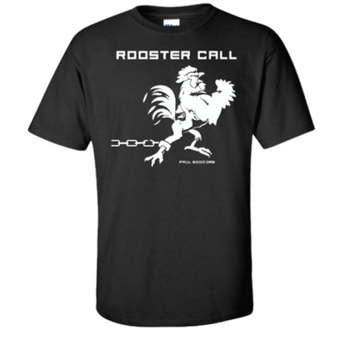 White on Black Rooster Call T-Shirt