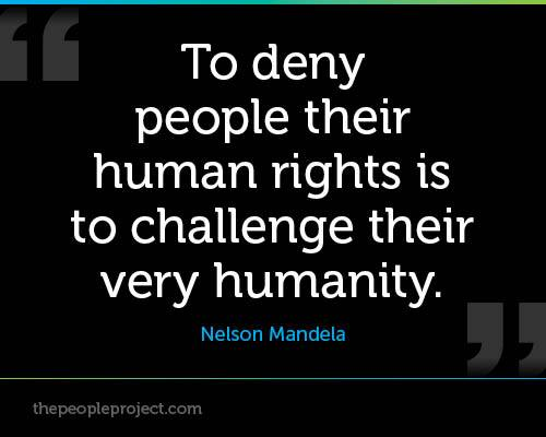 2101379835-to-deny-people-their-human-rights-is-to-challenge-their-very-humanity-nelson-mandela-4