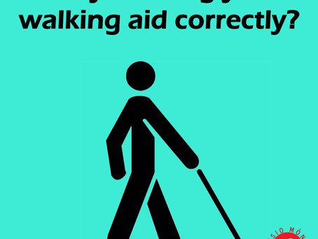 Getting the most out of your walking aid