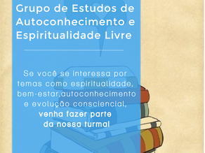 Grupo de Estudos de Autoconhecimento e Espiritualidade Livre