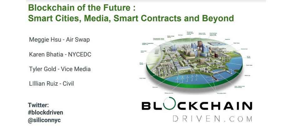 Blockchain of the Future: Smart Cities, Media, Smart Contracts & Beyond