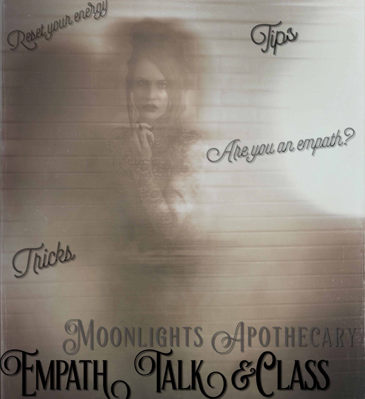 Empath Class & Talk