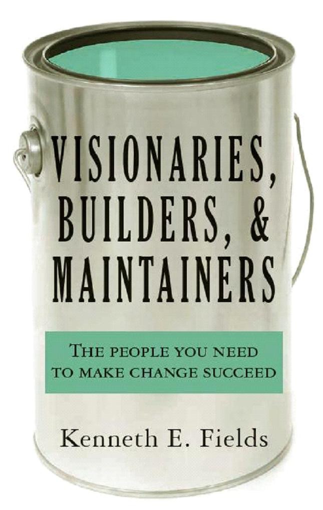Visionaries, Builders, and Maintainers - the book