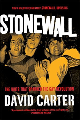 CARTER David. Stonewall: The Riot That Sparks. New York. St: Martins Press, 2010.
