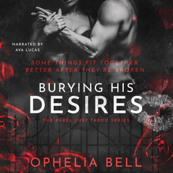 Burying His Desires - Audio