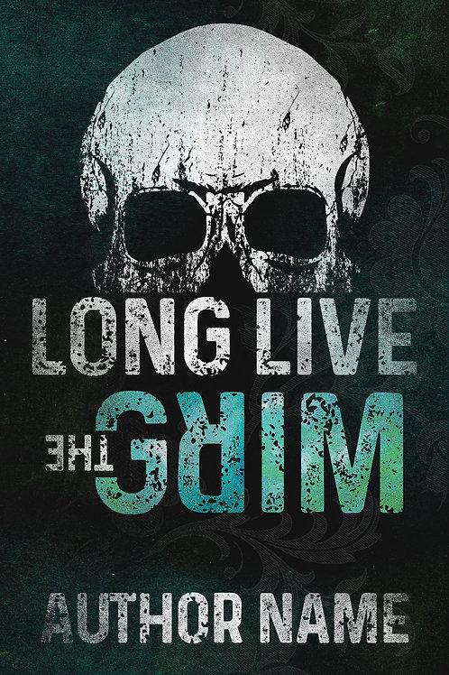 Long Live the Grim