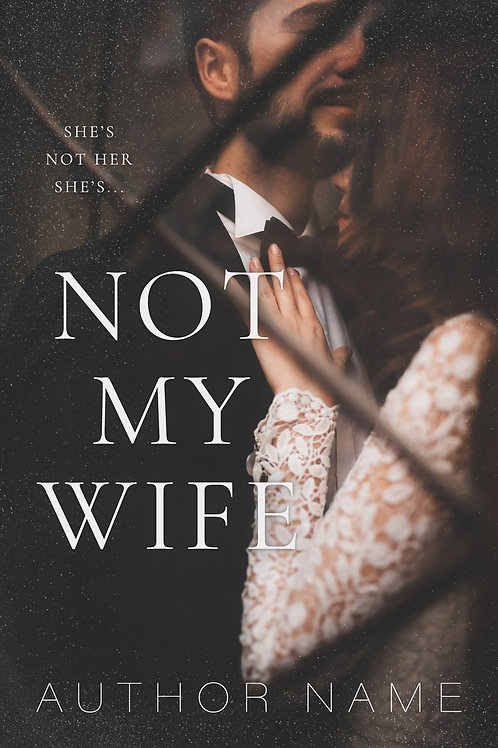 Not My Wife