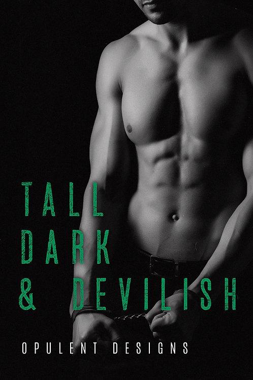 Tall. Dark, & Devilish