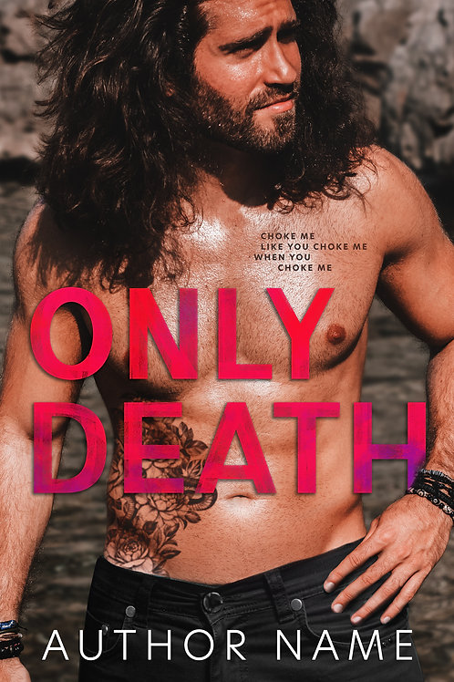 Only Death