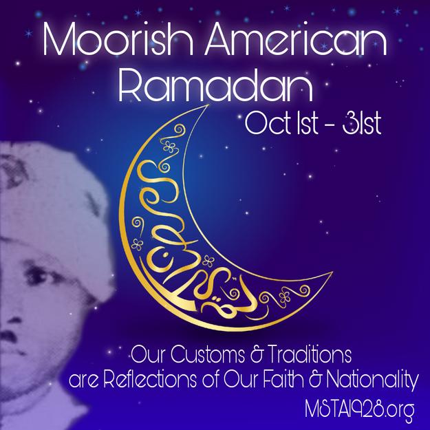 Moorish American Ramadan (Oct 1st - 31st)
