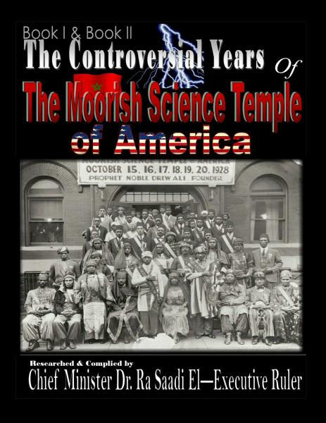 The Controversial Years of The Moorish Science Temple of America Book